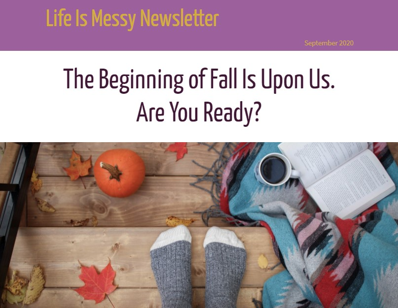 Life Is Messy Sep 2020